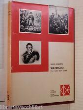 WATERLOO Per il rotto della cuffia David Howarth CDE Fatti e figure 1975 storia