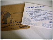 album images ancien LE MONDE EST A VOUS chocolat AIGUEBELLE neuf dans enveloppe
