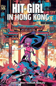 Hit Girl TP Volume 5 In Hong Kong by Daniel Way Softcover Graphic Novel