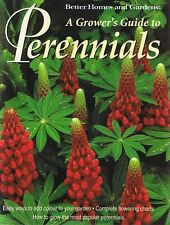 A Grower's Guide To Perennials - Better Homes & Gardens Gardening Book FREE POST