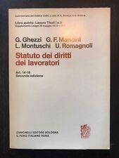 STATUTO DEI DIRITTI DEI LAVORATORI Art. 14-18 - AA.vv. Commentario Codice Civile