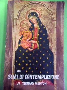 MERTON THOMAS. DA SEMI DI CONTEMPLAZIONE. GARZANTI EDIZIONE FUORI COMMERCIO.1955