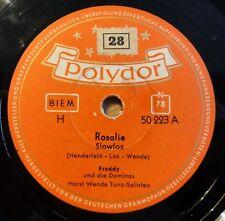 """Freddy und die Dominos - Rosalie - So geht das jede Nacht - Polydor -/10"""" 78 RPM"""