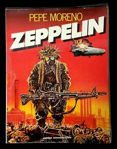 ZEPPELIN by Pepe Moreno (Paperback, 1st Ed, 1986) VERY RARE!!