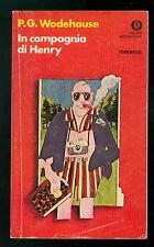 WODEHOUSE P. G. IN COMPAGNIA DI HENRY MONDADORI 1977 OSCAR 739 PRIMA EDIZIONE