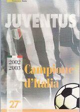 FOLDER FILATELICO POSTE SCUDETTO JUVENTUS 2002 - 2003 ITALIA TIRATURA LIMITATA