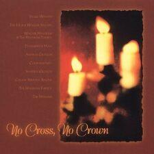 Various Artists : Celebration: No Cross No Crown CD