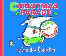 Christmas Parade by Sandra Boynton (2012, Picture Book)