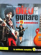 Owen Edwards, Dieu de la guitare en 6 semaines + CD audio