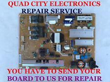 REPAIR SERVICE Samsung BN44-00631A Power Supply UN65F7050AFXZA UN65F7100AFXZA