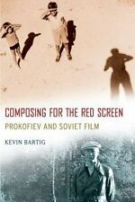 Oxford Music / Media: Composing for the Red Screen : Prokofiev and Soviet...