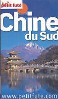 CHINE DU SUD - PETIT FUTE - GUIDE DE VOYAGE 2012/13 - LIVRE 100% NEUF
