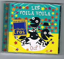 OUF ! LES VOILA VOILA - CD 10 TITRES - 2011 - NEUF NEW NEU