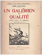 CHAVANCE René - UN GALERIEN DE QUALITE - Guillemot d'Anglade - DEDICACE - 1929