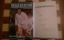 Nunca mantenerse abajo firmado Mike Burton Autobiografía Libro de tapa dura 1982 1st Edicion