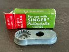 Vintage Singer Buttonholer Eyelet Template 160506 160743 #161231 Sewing Machine