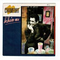 Alain CHAMFORT Disque Vinyle 45T DECHAINE-MOI Remixée - 7 AMAZONES - CBS 6511747