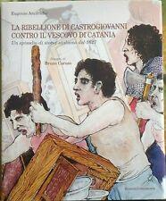 La ribellione di Castrogiovanni contro il vescovo di Catania - Amaradio Eugenio