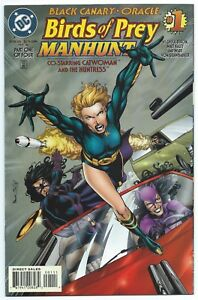 BIRDS OF PREY MANHUNT #1 DC 1996 BLACK CANARY ORACLE HUNTRESS & CATWOMAN App B/O
