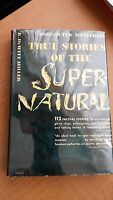 True Stories of the Super-Natural by R. DeWitt Miller 1950 HCDJ 1st REVIEW COPY