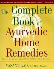 USED (VG) The Complete Book of Ayurvedic Home Remedies: Based on the Timeless Wi