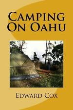 Camping on Oahu: By Cox, Edward