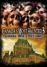 CANADA'S MOST HAUNTED 3: PARANORMAL TERROR IN NORTH AMERICA NEW DVD