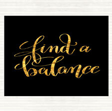 Black Gold Find A Balance Quote Dinner Table Placemat
