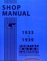 PONTIAC SHOP MANUAL SERVICE REPAIR 1933-1939 1934 1938 1935 37 1936 RESTORATION