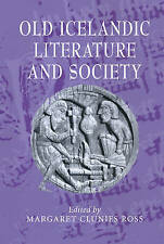 Old Icelandic Literature and Society (Cambridge Studies in Medieval Literature)