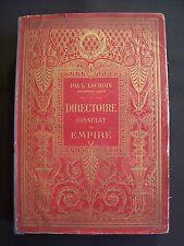 Directoire, consulat et empire - Moeurs et usages, lettres, sciences et arts