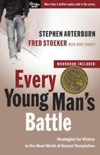 The Every Man: Every Young Man's Battle : Strategies for Victory in the Real Wor