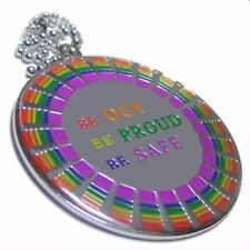 Gay Pride Necklace Medallion Style BE OUT BE PROUD BE SAFE