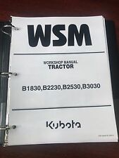 Kubota B1830 B2230 B2530 B3030 Tractor Service Repair Workshop Manual