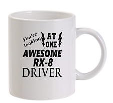 Awesome RX-8 Driver Mug New Funny Birthday Gift Dad Mazda
