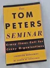 Tom Peters Seminar Crazy Times Call Organizations Economy Business Management PB