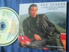 Boz Scaggs Past And Present 7 tracks Strictly PROMO CD Album Sampler XPCD 104