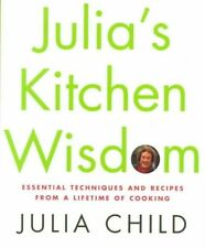 Julia's Kitchen Wisdom: Essential Techniques and Recipes from a-ExLibrary