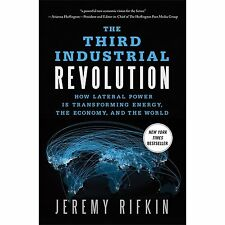 The Third Industrial Revolution: How Lateral Power Is Transforming Energy, the