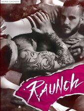 Raunch, Bruno Gmunder, Very Good Book