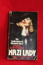 NAZI LADY; The Confessions of Elisabeth Von S; A ladies diary of Nazi hierarchy