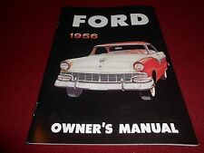 1956 FORD OWNER MANUAL 56 FAIRLANE, MAINLINE, CUSTOMLINE