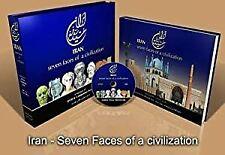 Iran Seven Faces Of Civilization