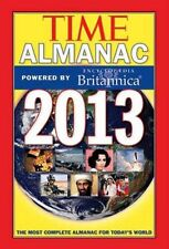 TIME Almanac 2013: Powered By Encyclopedia Britannica by Kelly Knauer, Editors o