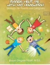 NEW Please Help Me With My Homework 2nd Edition by Susan Gingras Fitzell M.Ed