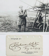 Claude Grahame White English 'Early Bird' Pioneering Pilot Autograph ''Rare''