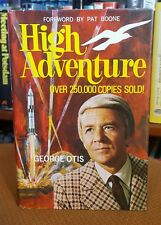 High Adventure by George Otis (1971, Hardcover)
