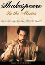 Shakespeare in the Movies: From the Silent Era to Shakespeare in Love (Literary