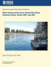 Water-Quality and Flow Data, Chulitna River Basin, Southwest Alaska, October...