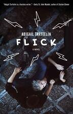 Flick: A Novel